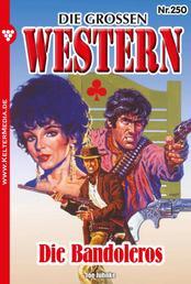 Die großen Western 250 - Die Bandoleros