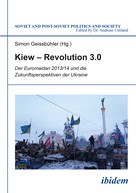 Simon Geissbühler: Kiew – Revolution 3.0