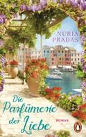 Núria Pradas: Die Parfümerie der Liebe ★★★★