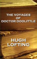 Hugh Lofting: The Voyages Of Doctor Doolittle