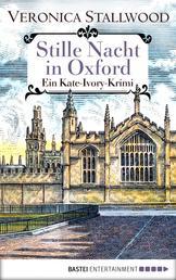 Stille Nacht in Oxford - Ein Kate-Ivory-Krimi.