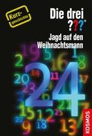 Hendrik Buchna: Die drei ??? Jagd auf den Weihnachtsmann (drei Fragezeichen) ★★★★