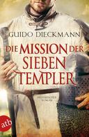 Guido Dieckmann: Die Mission der sieben Templer ★★★