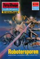Peter Griese: Perry Rhodan 1446: Robotersporen ★★★★★
