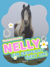 Nelly - Ein Gespenst geht um! - Band 5
