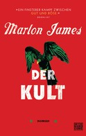 Marlon James: Der Kult ★★★★