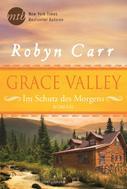 Robyn Carr: Grace Valley - Im Schutz des Morgens ★★★★