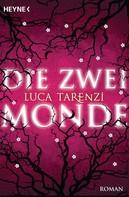 Luca Tarenzi: Die zwei Monde ★★★★