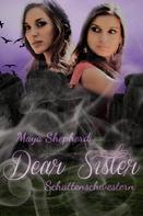 Maya Shepherd: Schattenschwestern ★★★★