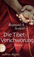 Raymond A. Scofield: Die Tibet-Verschwörung ★★★
