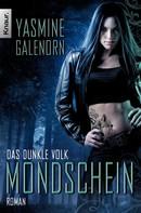 Yasmine Galenorn: Das dunkle Volk: Mondschein ★★★★