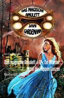 Jan Gardemann: Das magische Amulett #114: Ein Mörder lässt die Puppen tanzen ★★★★★