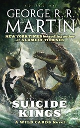 Suicide Kings - A Wild Cards Novel