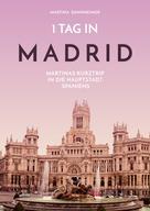 Martina Dannheimer: 1 Tag in Madrid ★★★