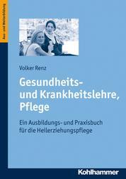 Gesundheits- und Krankheitslehre, Pflege - Ein Ausbildungs- und Praxisbuch für die Heilerziehungspflege