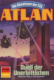 """Atlan 666: Duell der Unerbittlichen - Atlan-Zyklus """"Die Abenteuer der SOL"""""""