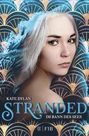 Kate Dylan: Stranded - Im Bann des Sees ★★★★