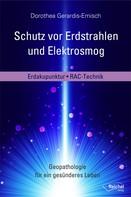 Dorothea Gerardis-Emisch: Schutz vor Erdstrahlen und Elektrosmog ★★★★