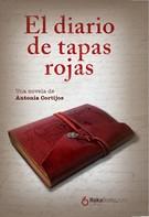 Antonia Cortijos: El diario de tapas rojas