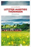 Julia Bruns: Letzter Ausstieg Thüringen