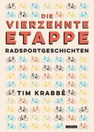Tim Krabbé: Die vierzehnte Etappe ★★★★★