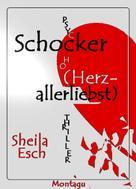 Sheila Esch: Schocker (Herzallerliebst)
