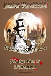Winston & Monroe - Blutige Gier in Whitechapel