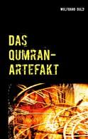 Wolfgang Duld: Das Qumran-Artefakt