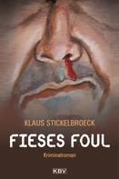 Klaus Stickelbroeck: Fieses Foul ★★★★