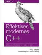 Scott Meyers: Effektives modernes C++ ★