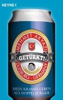 Mehmet Akyazi: Getürkt! ★★★★