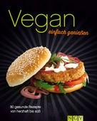 Greta Jansen: Vegan - einfach genießen ★★★★
