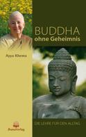 Ayya Khema: Buddha ohne Geheimnis ★★★★★