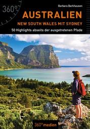 Australien – New South Wales mit Sydney - 50 Highlights abseits der ausgetretenen Pfade