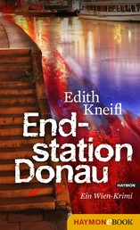 Endstation Donau - Ein Wien-Krimi