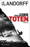 Max Landorff: Die Siedlung der Toten ★★★★
