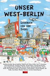 Unser West-Berlin - Lesebuch von der Insel