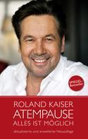 Roland Kaiser: Atempause ★★★★