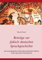Yehuda Shenef: Beiträge zur jüdisch-deutschen Sprachgeschichte