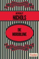 Beverley Nichols: Die Mordblume ★★★★★