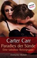 Carter Carr: Paradies der Sünde ★★★★
