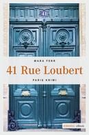Mara Ferr: 41 Rue Loubert ★★★★