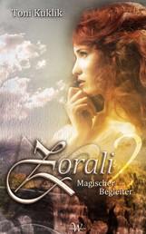 Zorali 2 - Magischer Begleiter