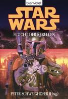 Peter Schweighofer: Star Wars. Flucht der Rebellen ★★★