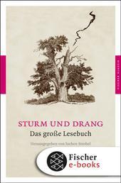 Sturm und Drang - Das große Lesebuch