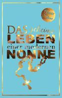 Annie Stone: Das geheime Leben einer modernen Nonne ★★★★