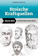 Markus Bühler: Stoische Kraftquellen