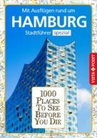 Klaus Viedebantt: 1000 Places To See Before You Die Stadtführer Hamburg