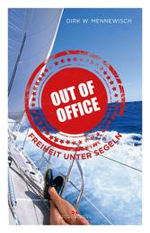 Out of office - Freiheit unter Segeln