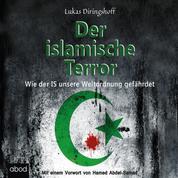 Der islamische Terror - Mit einem Vorwort von Hamed Abdel-Samad